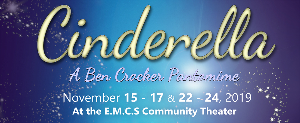 "Sooke Harbour Players presents ""Cinderella - A Ben Crocker Pantomime""."
